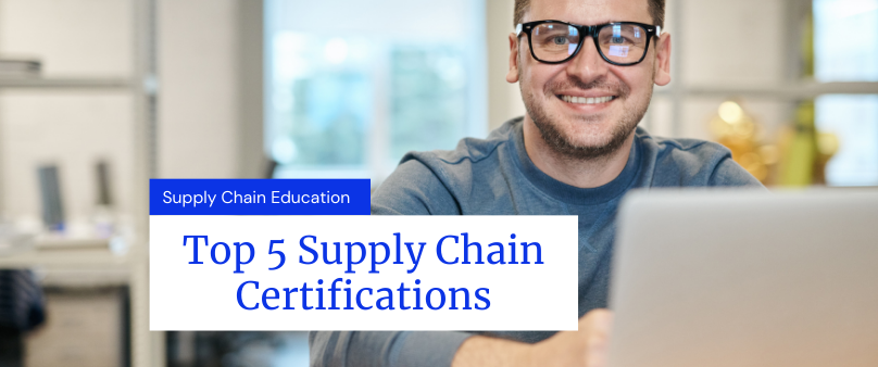 Top 5 Supply Chain Certification