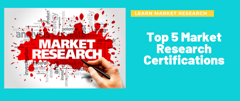 Top 5 Market Research Certifications that are globally recognized
